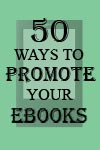 50 Ways to Promote Your Ebook