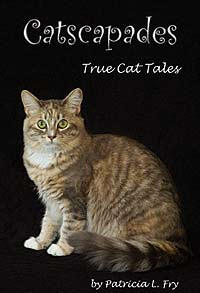 Catscapades: True Cat Tales