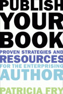 Publish Your Book by Patricia Fry
