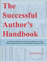 The Successful Author's Handbook by Patricia Fry