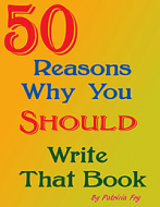 50 Reasons Why You Should Write That Book