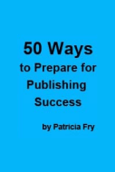50 Ways To Prepare For Publishing Success