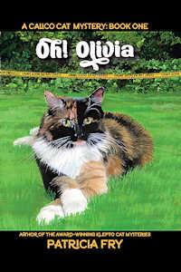 Calici Cal Mystery, Oh! Oliviia, Booj One
